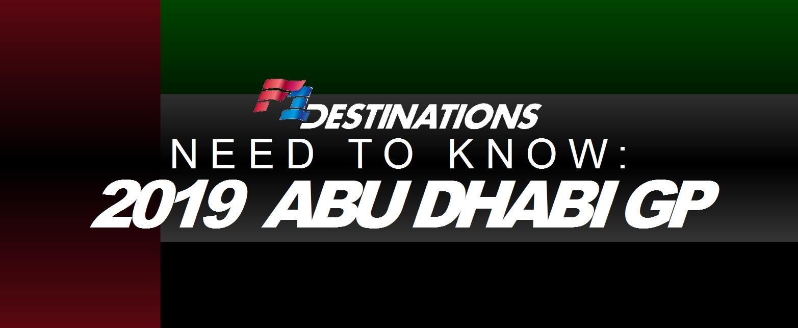 Need To Know: 2019 Abu Dhabi Grand Prix